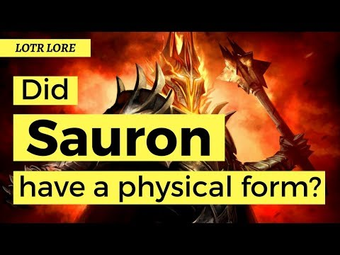 Did Sauron have a physical form?  - Lord of the Rings Lore