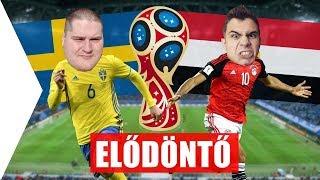 SVÉDORSZÁG - EGYIPTOM | Elődöntő | VB 2018