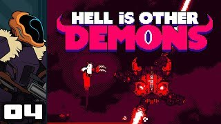 Let's Play Hell Is Other Demons - PC Gameplay Part 4 - I Am Number One!