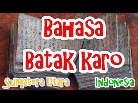 Budaya Indonesia: Bahasa Karo, Sumatera Utara. 016