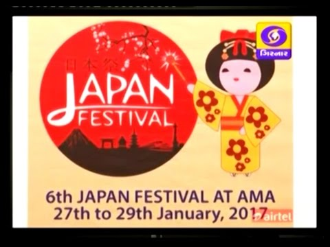 Sixth Japan Festival 2017 Broadcasted by DD Girnar on March 18, 2016 at 5:30 PM
