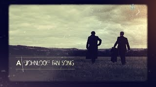 Karliene - Never Knew I Had a Heart (Till It Beat for You ) - A Johnlock Fan-song