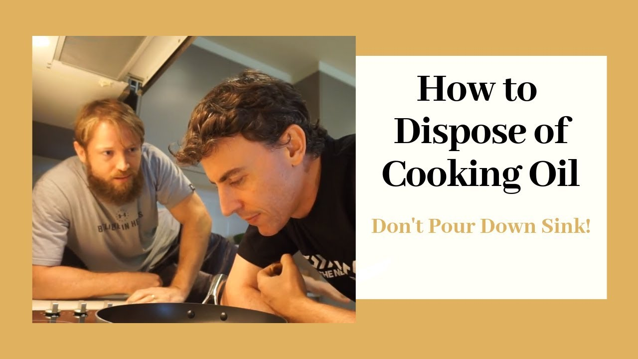 how to dispose of cooking oil youtube