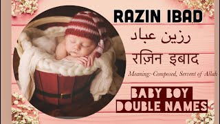 Muslim Baby boy names with meaning/ Modern Arabic Double Names / #muslimnames /2020 names
