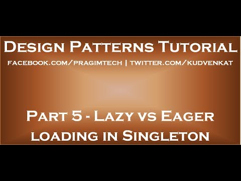 Lazy vs Eager loading in Singleton