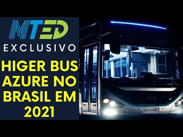 HIGER TERÁ ÔNIBUS MONOBLOCO ELÉTRICO NO BRASIL EM 2021 - MTED