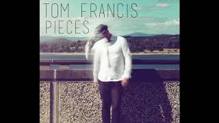 Tom Francis Pieces