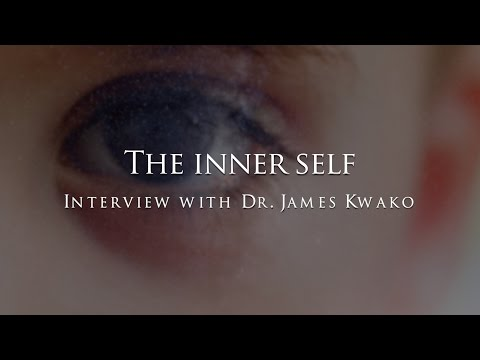 Dr. James Kwako : The Inner Self