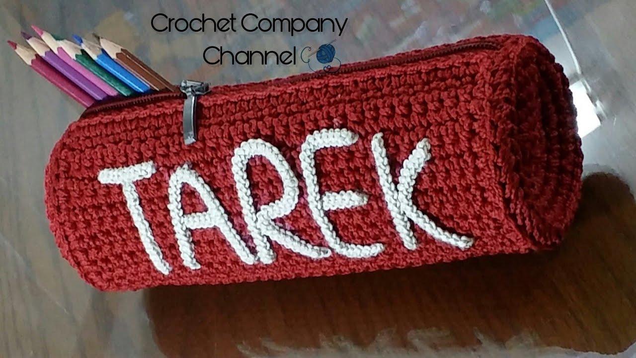 3c74f8f87b379 كروشيه مقلمه ادوات دراسيه مع شرح كتابه الاسم - Crochet Pencil Case ...