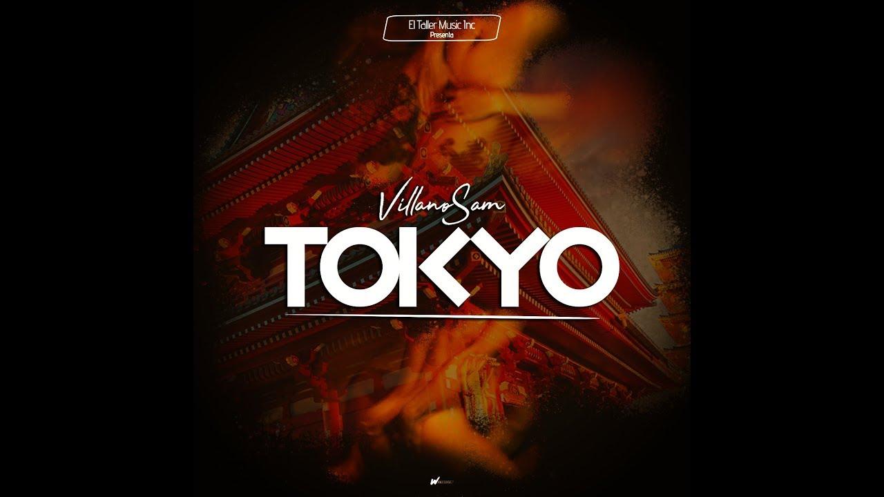 Download Villanosam - Tokyo   Salsa Choke (Audio)