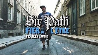 Sir Path - Fier de l'être (avec Alex Lavoie)
