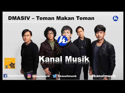 DMASIV - Teman Makan Teman (Kanal Musik)