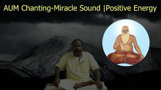 AUM Chanting - Positive energy | Removal Negative energy | Deep Meditation