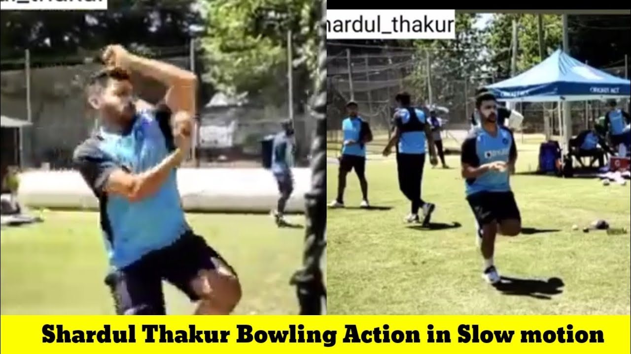 Shardul Thakur Bowling Shardul Thakur Bowling Action In Slow Motion Shardul Bowling Practice Youtube