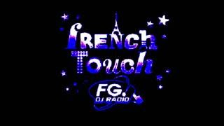 French Touch radio FG partie 1