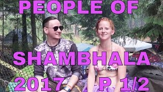The People of Shambhala Music Festival P1/2