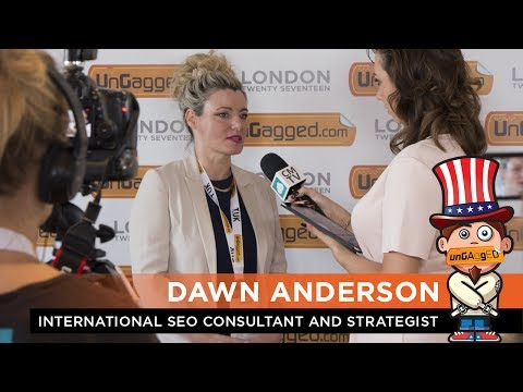 Dawn Anderson at UnGagged London 2017