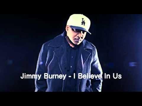 Jimmy Burney - I Believe In Us