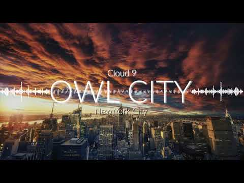 Owl City - Cloud 9/New York City Mashup