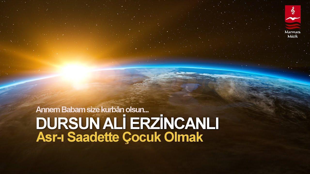 """DURSUN ALİ ERZİNCANLI """"ASRI SAADETTE ÇOCUK OLMAK"""""""