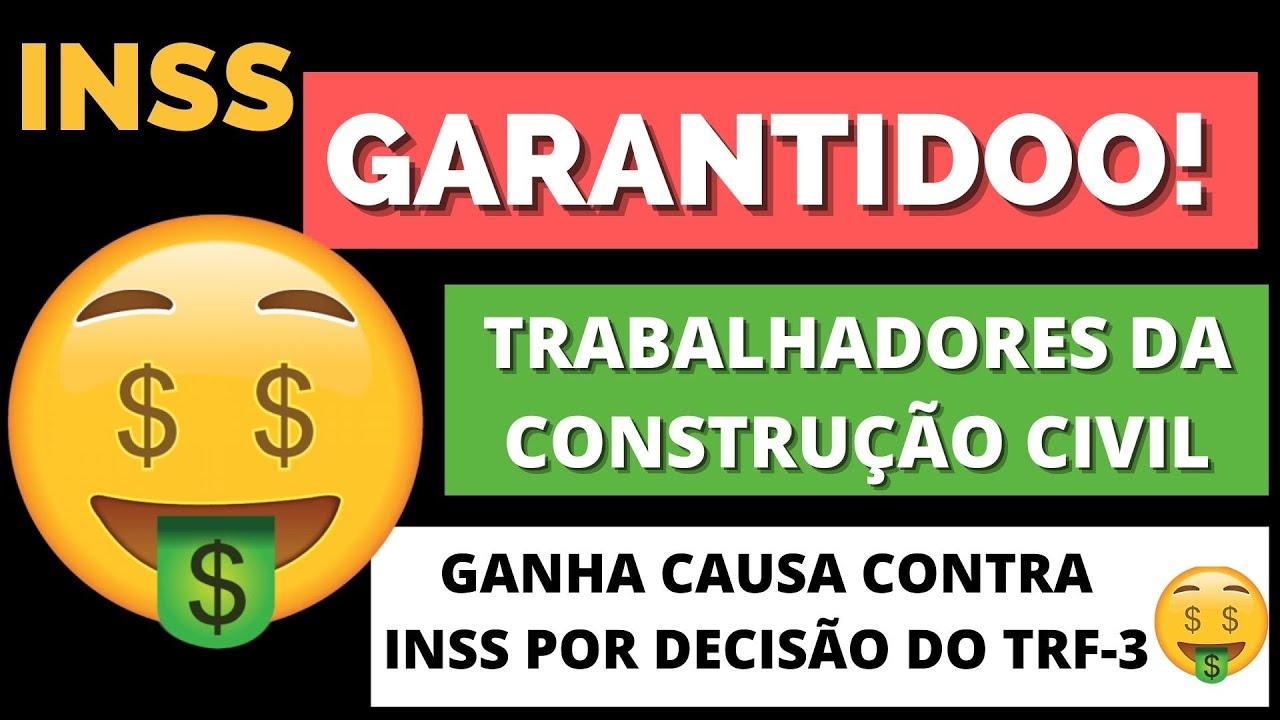 🤑GARANTIDO TRABALHADORES DA CONTRUÇÃO CIVIL  GANHA CAUSA CONTRA INSS POR DECISÃO DO TRF-3