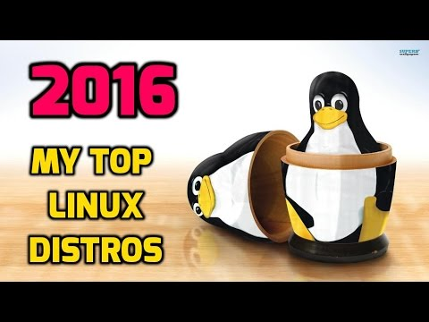 My Top Linux Distros of 2016 - The Year in Review