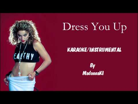 Madonna - Dress You Up Karaoke / Instrumental with lyrics on screen