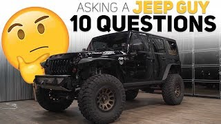 Asking a Jeep Guy 10 Questions