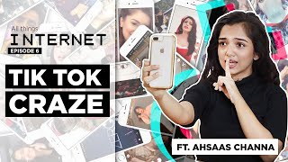 The TikTok Craze ft Ahsaas Channa | 15 Seconds of Fame | All Things Internet