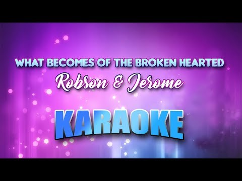 Robson & Jerome - What Becomes Of The Broken Hearted (Karaoke version with Lyrics)