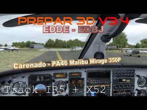 ✈ Prepar 3D V3.4 ✈ EDDE ✈EDBJ | Carenado - PA46 Malibu Mirage 350P | TrackIR 5 + X52