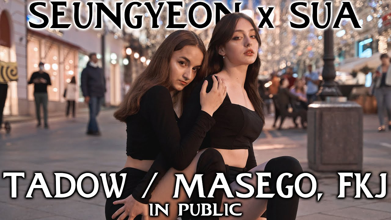 SEUNGYEON x SU A - Tadow / Masego, FKJ   IN PUBLIC [ONE TAKE] DANCE COVER by SPICE from RUSSIA