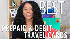 The Best Prepaid and Debit Travel Cards - 2020