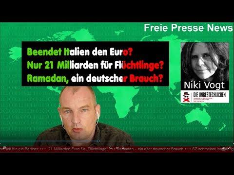 Freie Presse News: Beendet Italien den Euro - nur 21 Milliarden für Flüchtlinge?