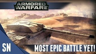 Armored Warfare - Gameplay: Most Epic Battle YET!