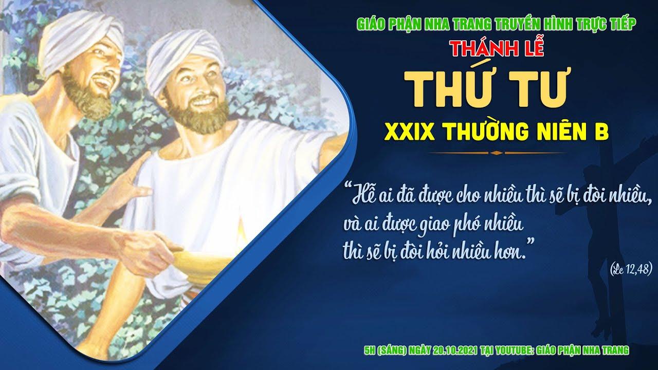 🔴TRỰC TIẾP: Thánh lễ Thứ Tư tuần XXIX Thường niên B | 5h (sáng) ngày 20.10.2021