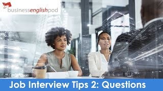 English Job Interview Tips and Tricks 2 - How to Answer Job Interview Questions in English