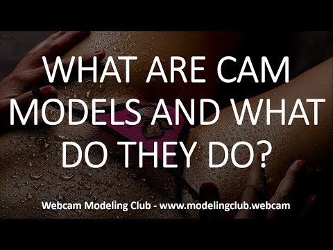 What are camgirls and what do they do