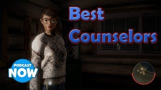 Friday the 13th: Top 3 Best Counselors