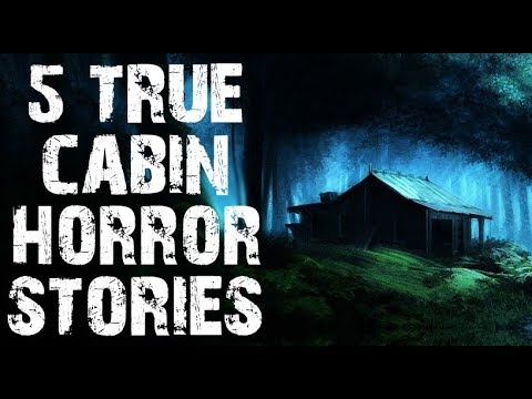 5 TRUE Dark & Terrifying Cabin In The Deep Woods Horror Stories | (Scary Stories)