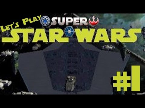 Let's Play Star Wars Empire at War Forces of Corruption: Super Star Wars Mod Ep. 1