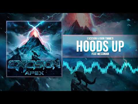 Excision & Dion Timmer - Hoods Up ft Messinian (Official Audio)