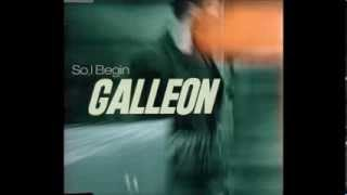 Galleon - So, I Begin (Radio Edit)