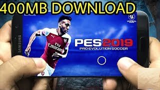 Gambar cover DOWNLOAD PES 2019 MOBILE ANDROID 400MB PATCH GRAPHICS Compressed
