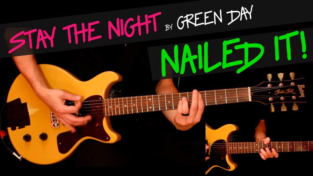 Stay The Night Green Day Guitar Cover By Gv Chords Youtube