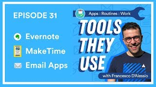 EP31🎙️ Evernote, MakeTime Book & Email Apps | Tools They Use
