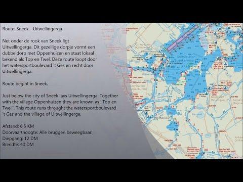 Canal routes: (Friesland) Sneek - Uitwellingerga