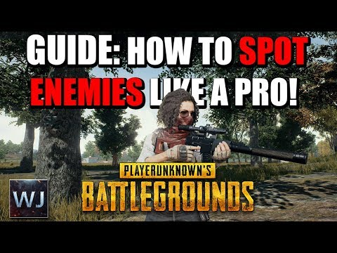 GUIDE: How to SPOT Enemies LIKE A PRO - PLAYERUNKNOWN's BATTLEGROUNDS (PUBG) from YouTube · Duration:  8 minutes 9 seconds