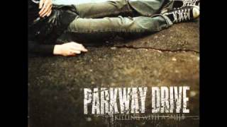 PARKWAY DRIVE - Picture Perfect, Pathetic - With Lyrics