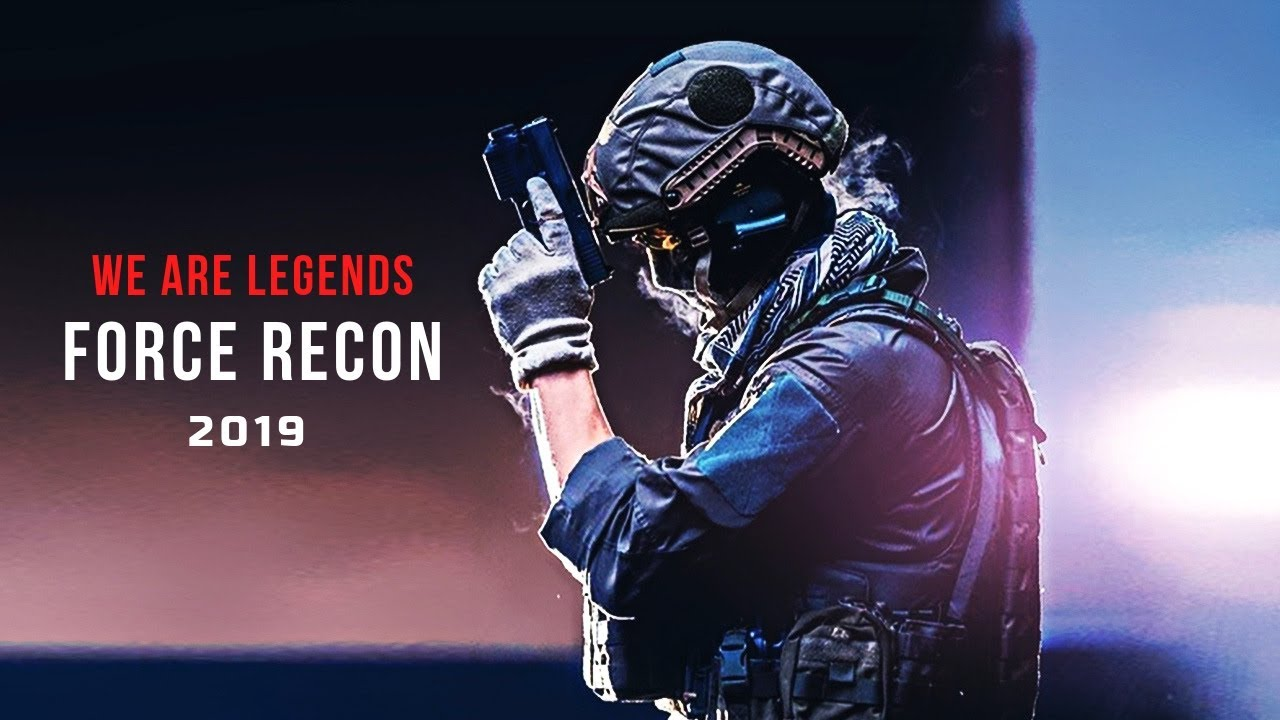 "Force Recon - ""We Are Legends"" 